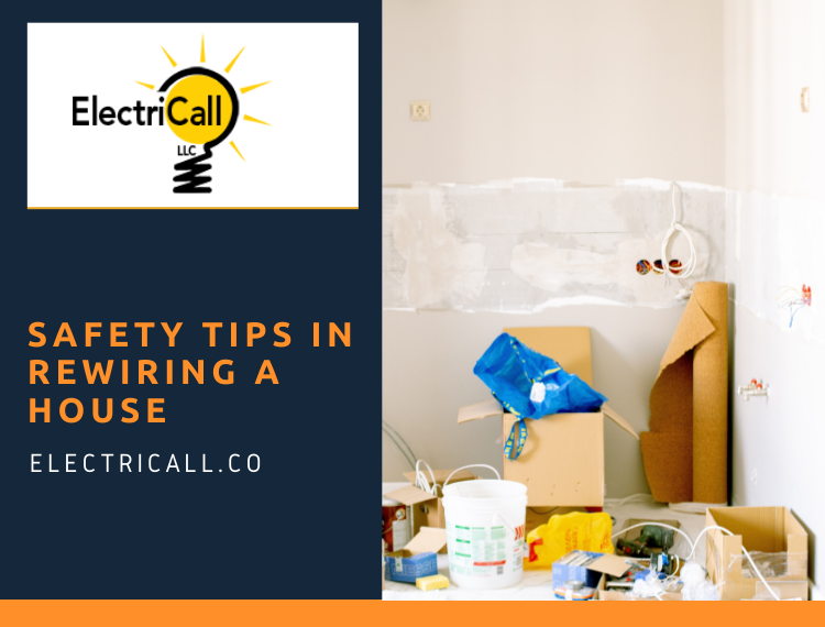 Safety Tips In Rewiring A House